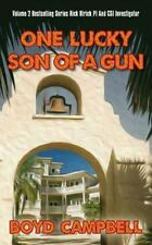 One Lucky Son of a Gun by Boyd Campbell (2013, Paperback, Large Type)