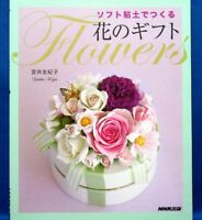Soft Clay Flowers Gift /Japanese Handmade Craft Pattern Book