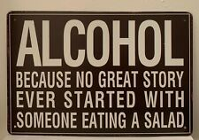 Tin Sign Alcohol Great Story Salad Bar Quotes Sayings Retro Metal Signs Plaques