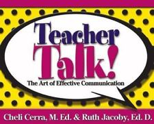 NEW - Teacher Talk!: The Art of Effective Communication (School Talk series)