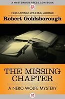 The Missing Chapter (The Nero Wolfe Mysteries) by Goldsborough, Robert