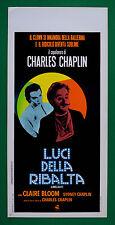 L39 LOCANDINA   LUCI DELLA RIBALTA (LIMELIGHT) CHARLES CHAPLIN CLAIRE BLOOM SIDN
