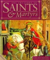 The Treasury of Saints and Martyrs By Margaret Mulvihill