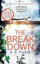 The Breakdown: The 2017 gripping thriller from the bestselling ... by Paris, B A