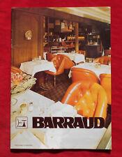 BARRAUD : CATALOGUE EQUIPEMENT HOTELLIER ET BAR 1960 - 70   !