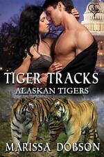 Tiger Tracks (Paperback or Softback)