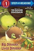 Big Dinosaur, Little Dinosaur (Disney/Pixar The Good Dinosaur) (Step into Readin