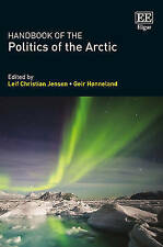 NEW Handbook of the Politics of the Arctic by Leif Christian Jensen