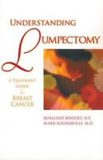 Understanding Lumpectomy: A Treatment Guide for Breast Cancer-ExLibrary