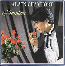 """45 TOURS / 7"""" SINGLE--ALAIN CHAMFORT--BAMBOU / POUPÉE POUPÉE--1981"""
