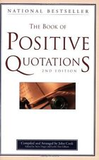 The Book of Positive Quotations by Steve Deger