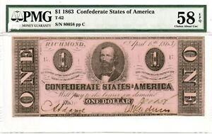 1863  $1  Confederate Currency  T-62  PMG 58.   EPQ