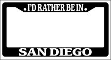 Black License Plate Frame I'd Rather Be In San Diego Auto Accessory Novelty