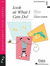 Look at What I Can Do Early Elementary Level 1 Piano Solo Faber Piano 000420038