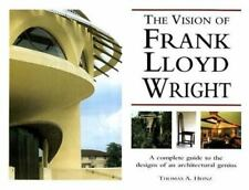 THE VISION OF FRANK LLOYD WRIGHT-THOMAS A HEINZ-2001-447 PGS-HARDCOVER-DUST JKT