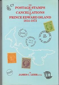 """""""The Postage Stamps and Cancellations of Prince Edward Island 1814-1873"""" $39.95"""