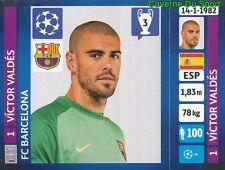 545 VICTOR VALDES ESPANA FC BARCELONA STICKER CHAMPIONS LEAGUE 2014 PANINI