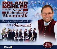 ROLAND KOHLER&SEINE BÖHMISCHE BLASMUSIK - GROßE FESTIVAL DER BLASMUSIK 3 CD NEU