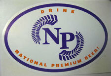 DRINK NATIONAL PREMIUM BEER 4 x 6 oval STICKER, Label, Fordham, Dover, DELAWARE