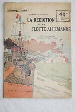 COLLECTION PATRIE N°135 LA REDDITION DE LA FLOTTE ALLEMANDE 1919 TOUDOUZE MARINE