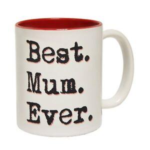 Best Mum Ever Ceramic Coffee Mug Joke Humour funny birthday gift 123t