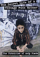 The Secret Life Of A Teenage Punk Rocker: The Andy B... by Blade, Andy Paperback
