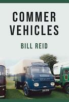 Commer Vehicles by Reid, Bill, NEW Book, FREE & FAST Delivery, (Paperback)