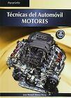 (09).(G.S).TECNICAS DEL AUTOMOVIL:MOTORES. ENVÍO URGENTE (ESPAÑA)
