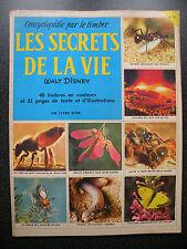 L'ENCYCLOPEDIE PAR LE TIMBRE : LES SECRETS DE LA VIE  WALT DISNEY COMPLET  N° 44