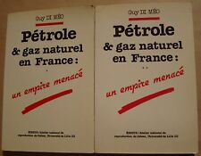 DI MEO Guy - PETROLE ET GAZ NATUREL EN FRANCE - UN EMPIRE MENACE - 1977