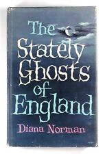 STATELY GHOSTS OF ENGLAND Diana Norman (1972) - HARDBACK