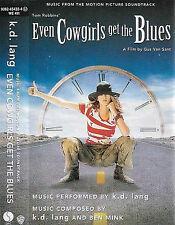 k.d. lang Motion Picture Soundtrack Even Cowgirls Get The Blues CASSETTE ALBUM