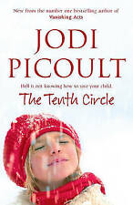 The Tenth Circle by Jodi Picoult (Paperback, 2006)