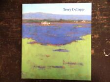 Terry DeLapp: California Reveries