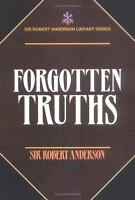 NEW - Forgotten Truths by Anderson, Sir Robert