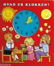 Hvad Er Klokken? Die Uhr lernen Bilderbuch Dänische Sprache! Kinderbuchverlag
