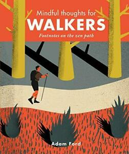 Mindful Thoughts for Walkers: Footnotes on the zen path (Mindfulness), Very Good