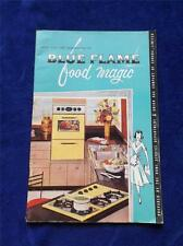 STEP INTO THE NEW WORLD OF BLUE FLAME FOOD MAGIC RECIPE BOOK VINTAGE UNION GAS