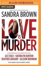 Love Is Murder by Sandra Brown (Editor) (2016, MP3 CD, Unabridged)