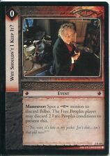 Lord Of The Rings CCG Card RotEL 3.R105 Why Shouldn't I Keep It