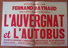 ANCIENNE AFFICHE CINEMA L'AUVERGNAT ET L'AUTOBUS FERNAND RAYNAUD MICHEL GALABRU