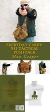 The Book Everyday Carry: 5.11 Tactical Push Pack Paperback book Max Cooper USA A