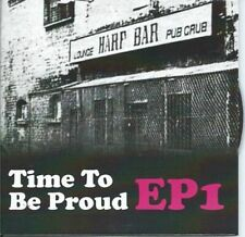 Time To Be Proud EP's 1, 4, 5, 6 Alternative Ulster Punk Rock