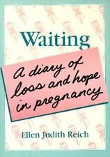 Waiting: A Diary of Loss and Hope in Pregnancy-ExLibrary