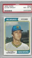 1974 Topps baseball card #525 Clyde Wright, Milwaukee Brewers graded PSA 8