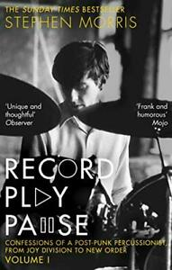 Record Play Pause: Confessions of a Post-Punk Percussionist: NEW Paperback Book