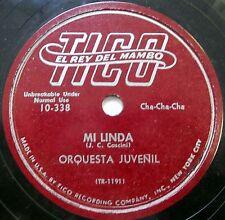 ORQUESTA JUVENIL Latin 78 Mi Linda / Cuidado Con El Ciclon TICO label CHA CHA