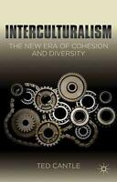 Interculturalism: The New Era of Cohesion and Diversity by Ted Cantle (English)