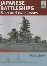 Shipcraft 24: Japanese Battleships Fuso and Ise Classes