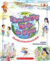 This Is the Way We Go to School: A Book About Children Around the World Paperbac